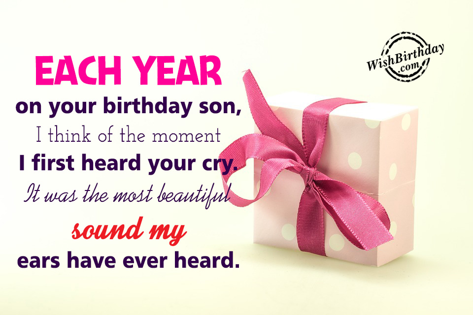 birthday greeting images for son ; I-think-Of-The-Moment-I-first-Heard-Your-Cry-wb62
