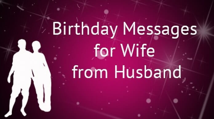 birthday greeting message for wife ; birthday-messages-wife-from-husband