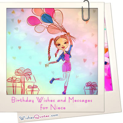 birthday greetings message to a niece ; birthday-wishes-niece