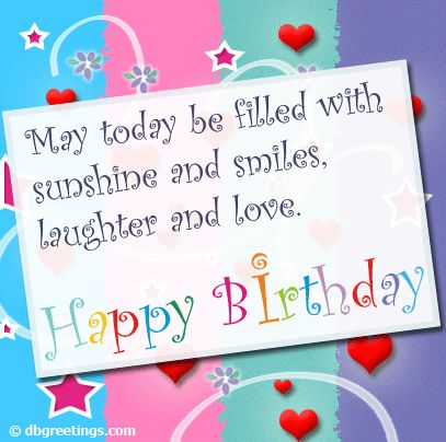 birthday greetings picture messages ; happy-birthday-card-message-find-a-perfect-love-birthday-greeting-cards-messages-may-today-be-filled-with-sunshine-and-smile-laughter