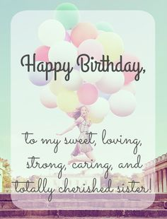 birthday message for sister with picture ; d45bded5425c9b52ae1d21d3fe3835bf--happy-birthday-sister-happy-birthday-quotes