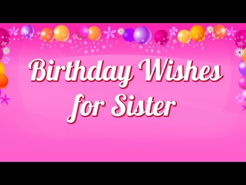 birthday message for sister with picture ; hqdefault