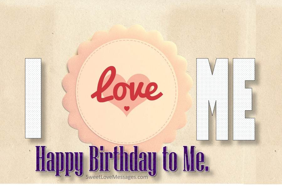 birthday message wish to my self ; birthday_wishes_for_myself