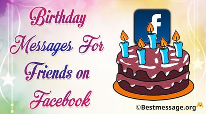 birthday message with picture for facebook ; Birthday-messages-friends-facebook
