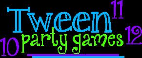 birthday party activities for tweens ; tween-games