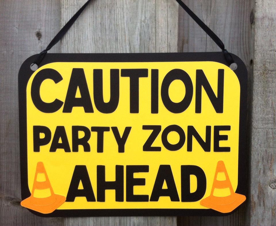 birthday party signs ; construction-signs-for-birthday-party
