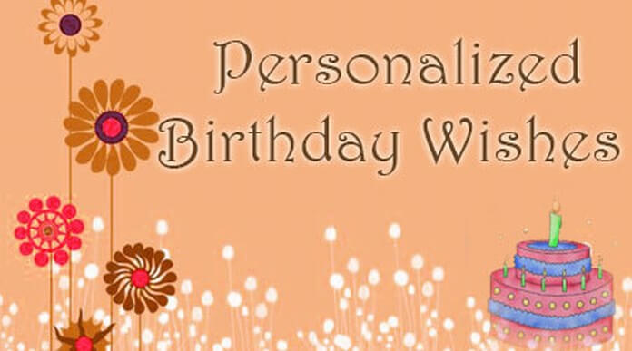 birthday picture messages ; personalized-birthday-wishes