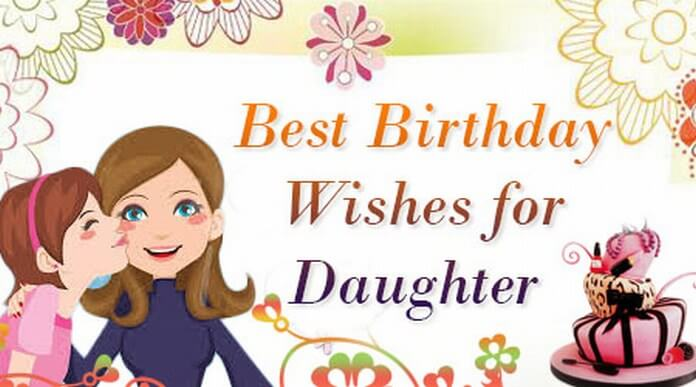 birthday picture messages for daughter ; best-birthday-wishes-daughter