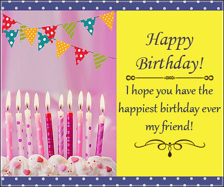 birthday picture messages for friend ; friend-birthday-wishing-my-friend