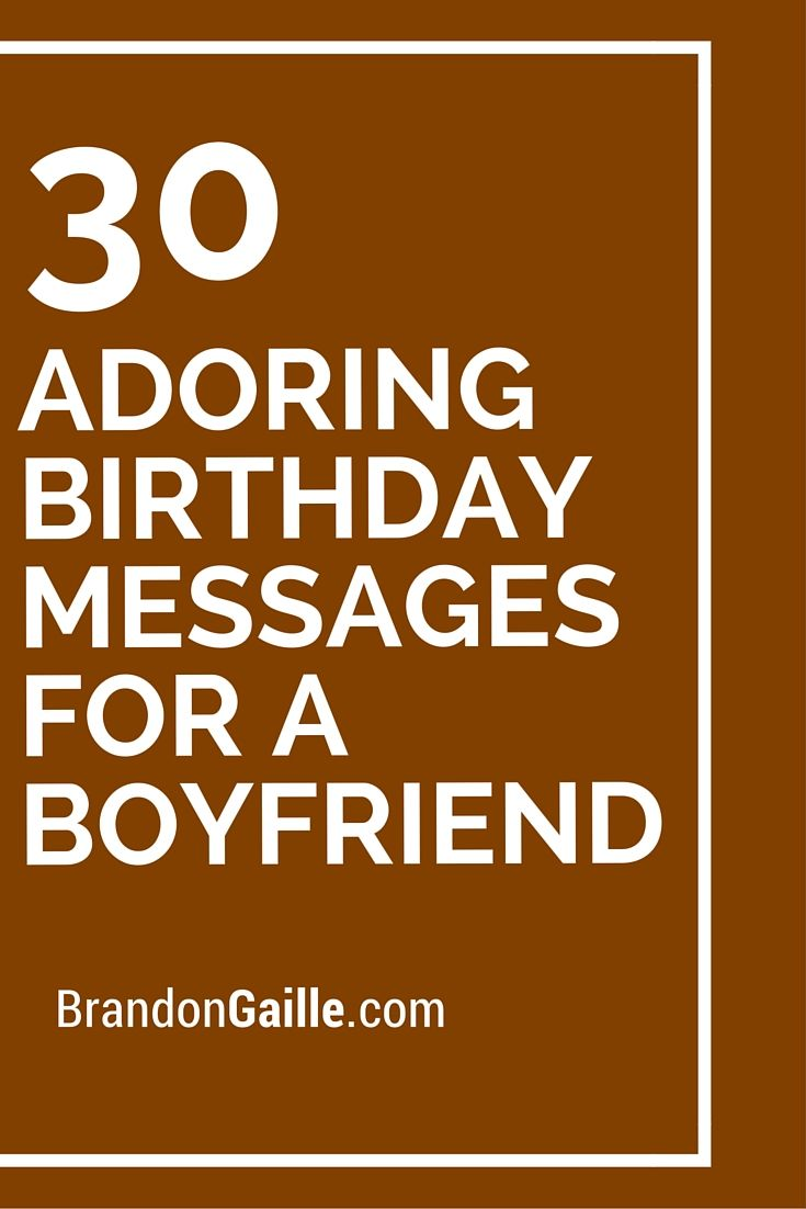 birthday wish for my boyfriend message ; 6a6bacb143158129a8a552b4ef0b8bda--boyfriend-stuff-boyfriend-ideas