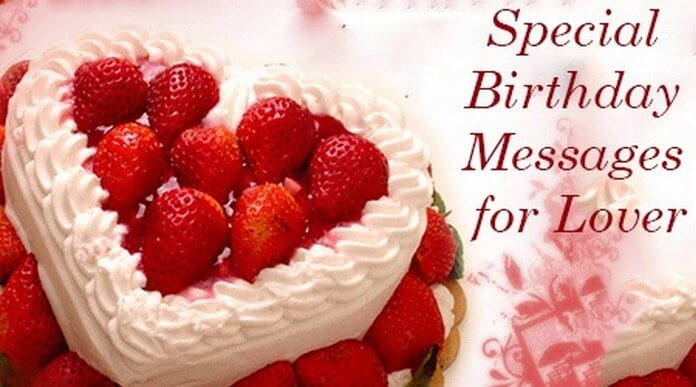 birthday wish message for girlfriend ; lover-special-birthday-messages