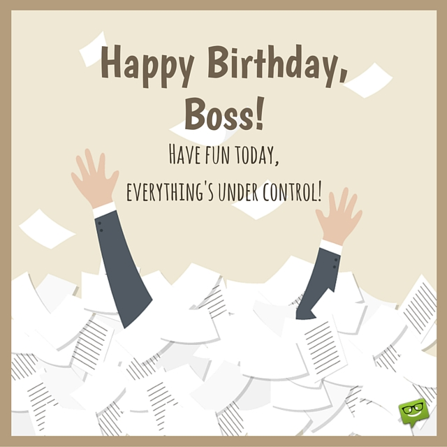 birthday wish message for my boss ; 3a9ea7e2c6cda31b560a61edc96278e9