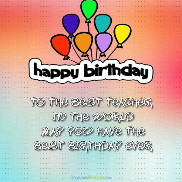 birthday wish message for teacher ; 97c5a7802381b05c2975f60e8b0dbcea--birthday-wishes-for-teacher-happy-birthday-wishes