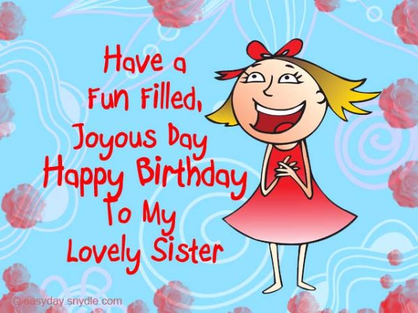 birthday wish message to sister ; 0a6bfa2e330910ea49395425d8fdd5ea