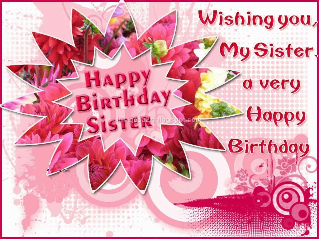 birthday wish message to sister ; 332dfbf02570b31f32710267f53d8975