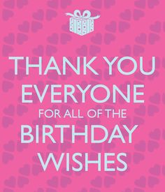 birthday wish thank you message facebook ; 34d76c99650aee027a8f29cb736a7743--birthday-thank-you-quotes-birthday-qoutes