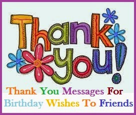 birthday wish thank you message facebook ; Thank%252BYou%252BFor%252BWishes%252BMessages%252B%2525282%252529