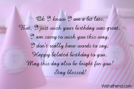 birthday wish to a best friend poem ; 8762-belated-birthday-poems