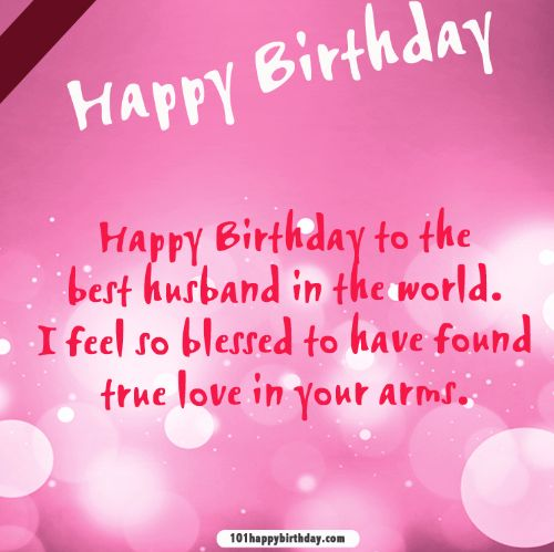 birthday wish to husband message ; Happy-Birthday-To-The-Best-Husband-In-The-World-I-Feel-So-Blessed-To-have