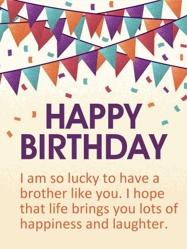 birthday wishes card for brother ; b_day_fbr07-d9d5c646a3c22a096638990b318ccf30