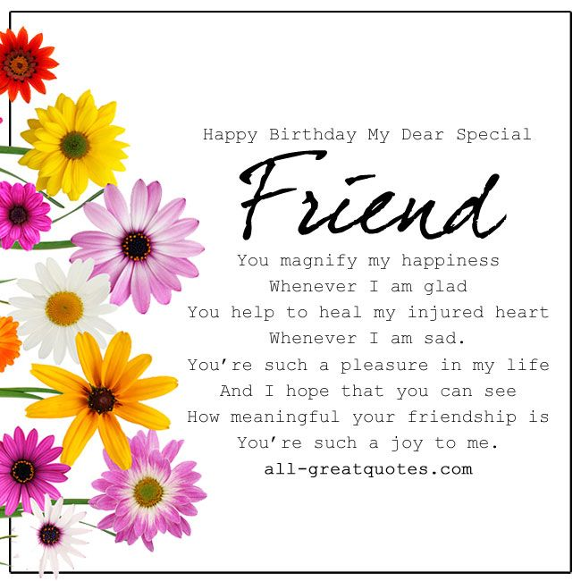 birthday wishes for a special friend poems ; 345a48ce144010c5354a95cde6d2387e--birthday-qoutes-birthday-images