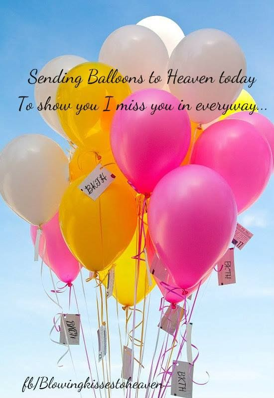 birthday wishes for someone in heaven poem ; 589232dd75cf172bd2447b660095985e--birthday-balloons-balloon-party