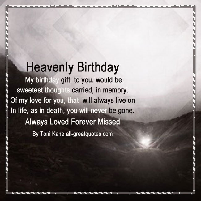birthday wishes for someone in heaven poem ; Heaven-Birthday-Wishes-Messages-Verses-Short-Poems-Quotes-Loved-Ones-In-Heaven-Birthday-Wishes