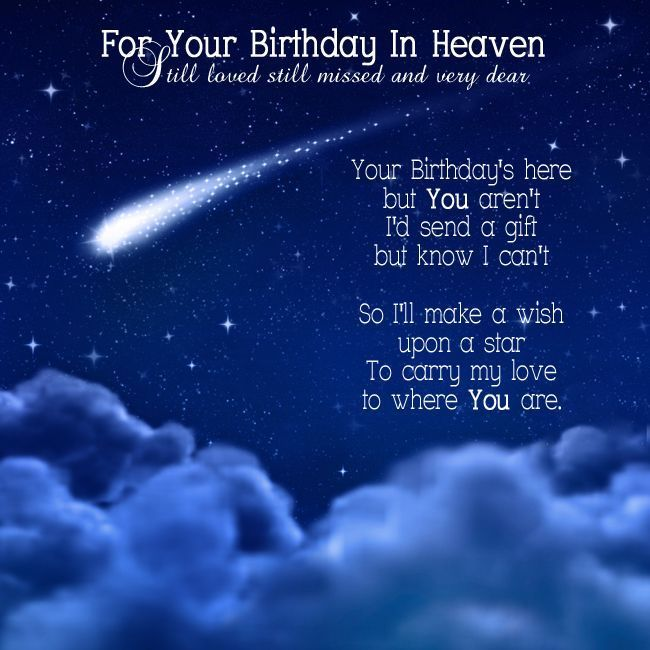 birthday wishes for someone in heaven poem ; cce775ffc7dec3897a39fd0385786d43