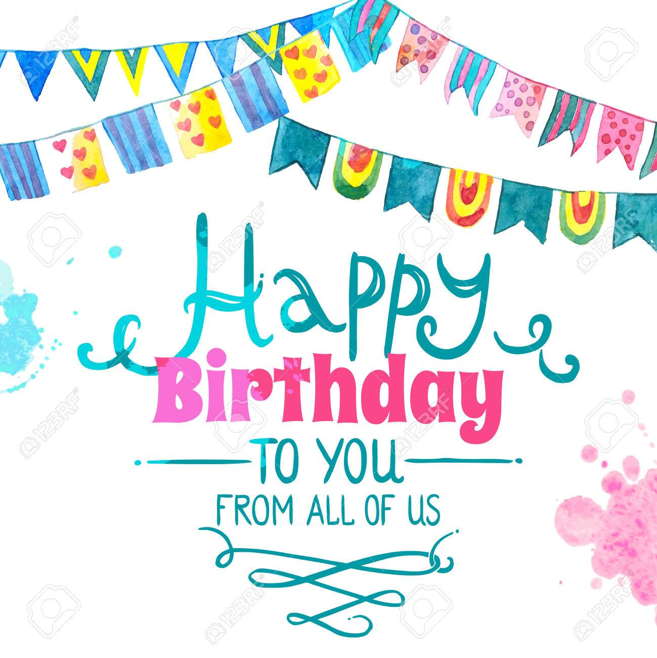 birthday wishes from all of us card ; 44389602-happy-birthday-greeting-card-with-water-color-flag-garland-vector-illustration