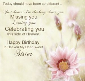 birthday wishes from heaven poem ; birthday-in-heaven-for-sister-300x287