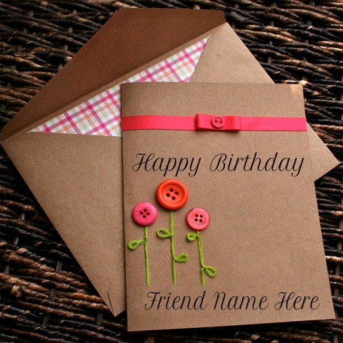 birthday wishes greeting card with name ; happy-birthday-wishes-with-name-inspirational-write-name-happy-birthday-button-greeting-card-for-friend-of-happy-birthday-wishes-with-name