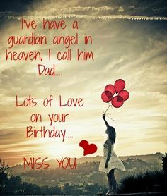birthday wishes in heaven poem ; 5ac07c0c3f08cdc586191d3a9300054d--dad-poems-dad-quotes