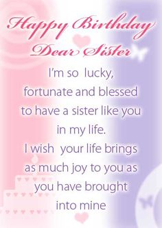 birthday wishes my sister card ; c4ce849a35858c02e220ead342ae908e--birthday-cards-to-print-birthday-cards-for-sister