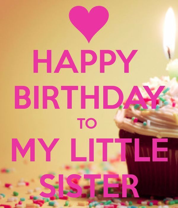 birthday wishes my sister card ; e50019e4bb0cc18a0c50ccd0db2ee2a8--happy-birthday-little-sister-sister-love