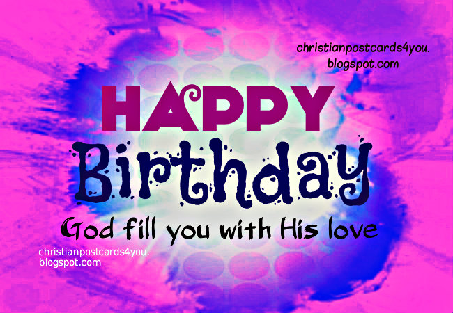 christian birthday clipart ; happy+birthday+to+you+God+give+love+christian+free+card