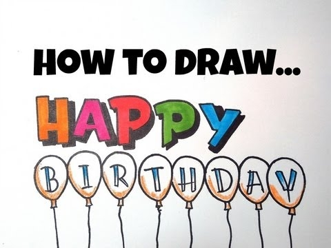 cool happy birthday drawings ; how-to-draw-happy-birthday-letters-youtube-happy-birthday-in-cool-letters-happy-birthday-in-cool-letters