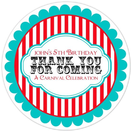 custom birthday labels stickers ; 4cc742ae357b99501305380078f13d3e--circus-party-favors-carnival-birthday-parties