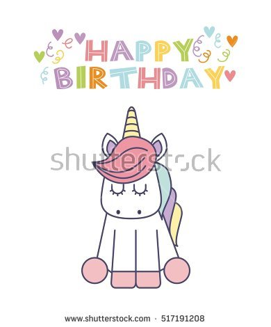 cute happy birthday drawings ; stock-vector-happy-birthday-card-with-cute-unicorn-icon-over-white-background-colorful-design-vector-517191208