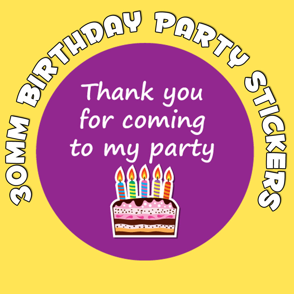 design sticker birthday ; Thank-You-For-Coming-To-My-Party-Birthday-Stickers-Birthday-Cake-Design-191527396780