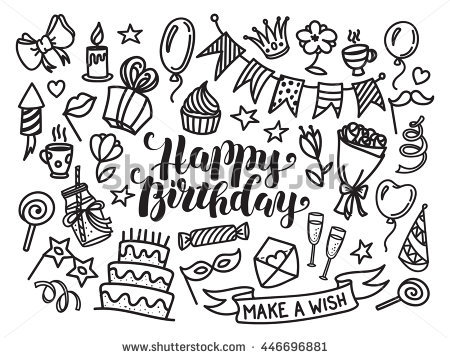 drawing of birthday ; stock-vector-happy-birthday-lettering-and-doodle-set-vector-illustration-isolated-on-white-background-funny-446696881
