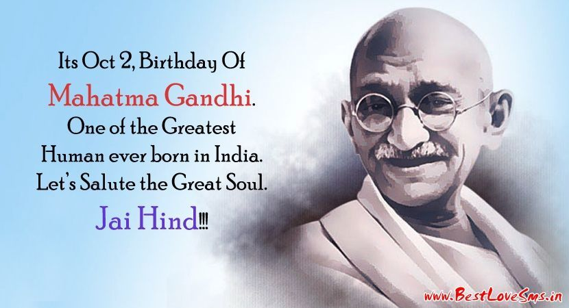 gandhi birthday photo ; Its-October-2-Birthday-Of-Mahatma-Gandhi-One-Of-The-Greatest-Human-Ever-Born-In-India-Lets-Salute-The-Great-Soul-Happy-Gandhi-Jayanti