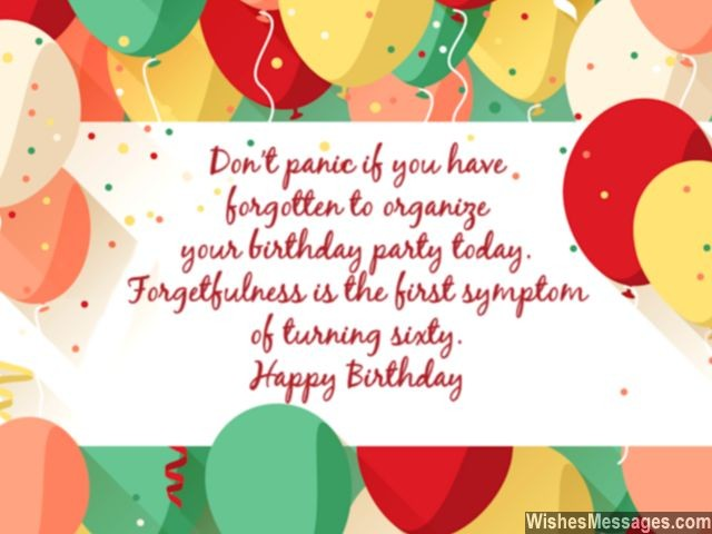 greeting card messages for 60th birthday ; Birthday-card-for-60-year-old-man-or-woman-forgetfulness-640x480