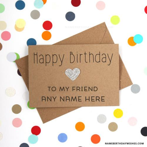 happy birthday card wishes with name ; happy-birthday-cards-for-friends-with-name5127