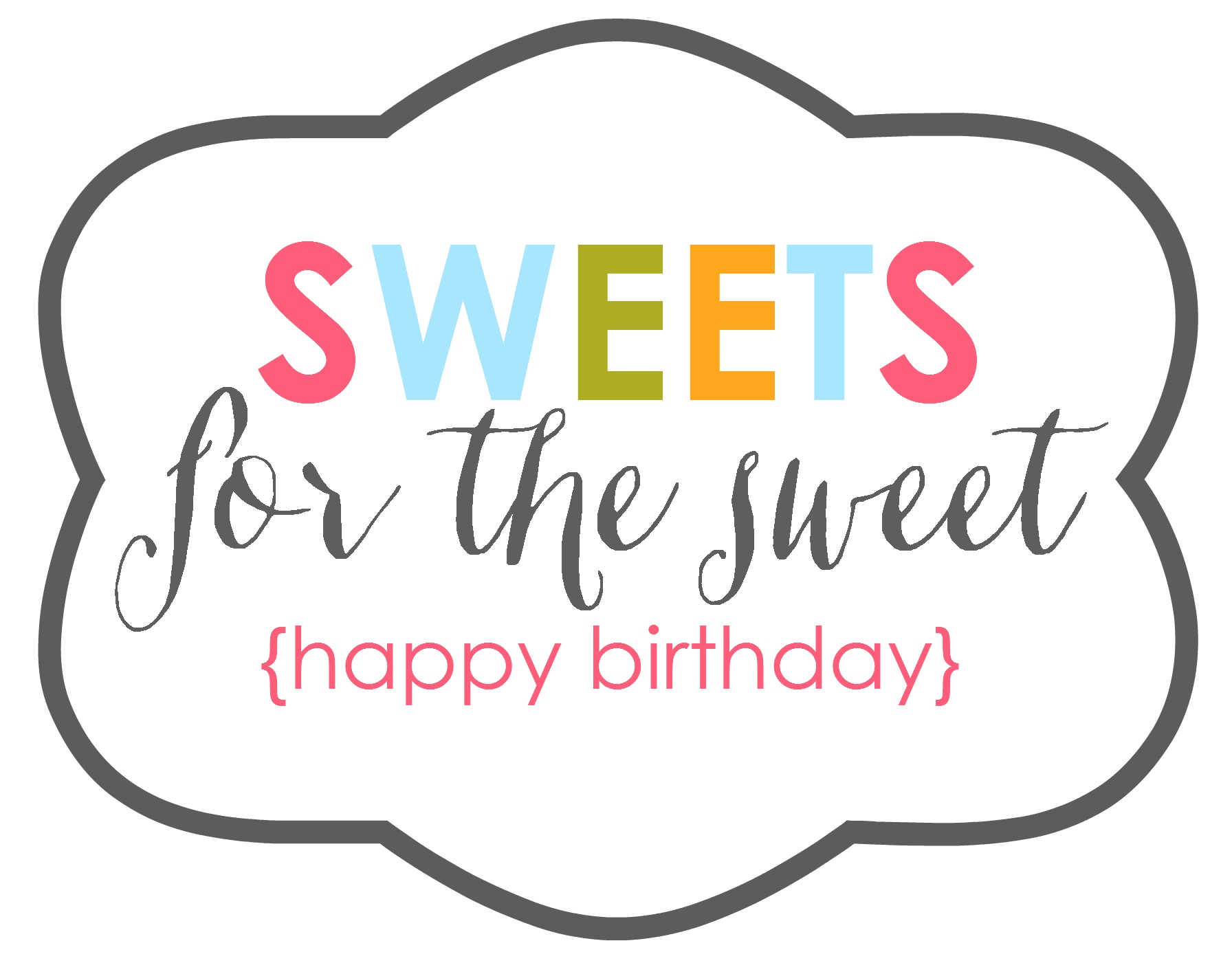happy birthday gift tag printable ; sweets-for-the-sweet-