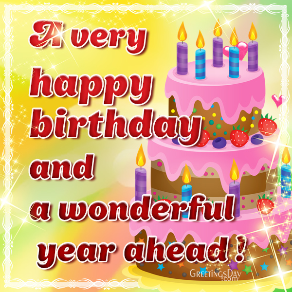 happy birthday greeting cards pictures ; A-very-happy-birthday-and-a-wonderful-year-ahead