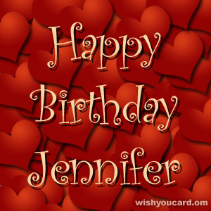 happy birthday jennifer photo ; Jennifer