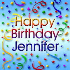 happy birthday jennifer photo ; big