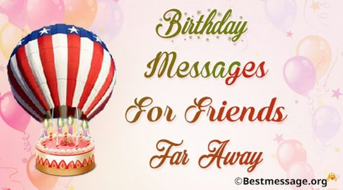 happy birthday picture message ; birthday-messages-friends-away