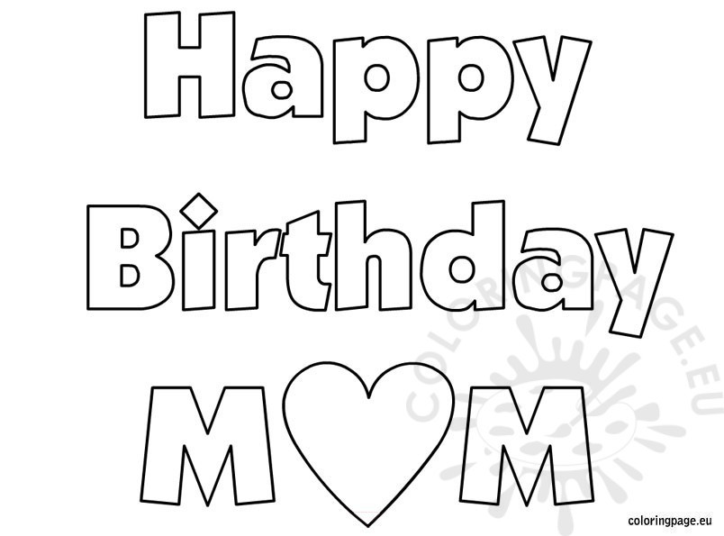 happy birthday sign coloring pages ; gigantic-happy-birthday-color-page-mom-coloring-sheet