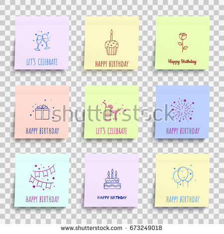 happy birthday sticker template ; stock-vector-happy-birthday-notes-set-paper-stickers-on-transparent-background-template-for-your-design-works-673249018